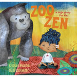 Zoo Zen: A Yoga Story for Kids (Ages:4-8)