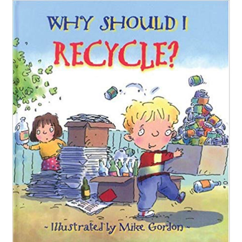 Why Should I Recycle? (Ages:4-8)