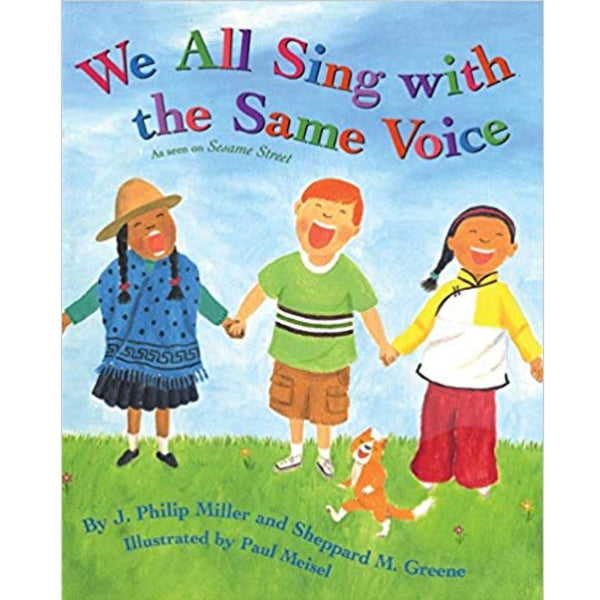 We All Sing With the Same Voice (Ages:4-8)
