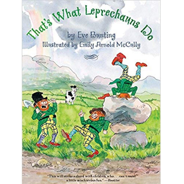 That's What Leprechauns Do (Ages:4-7)