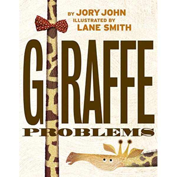 Giraffe Problems (Ages:3-7)