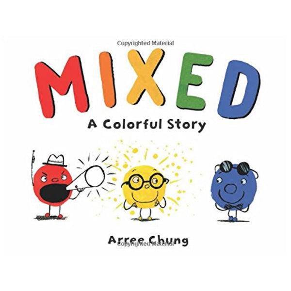 Mixed: A Colorful Story (Ages:4-8)
