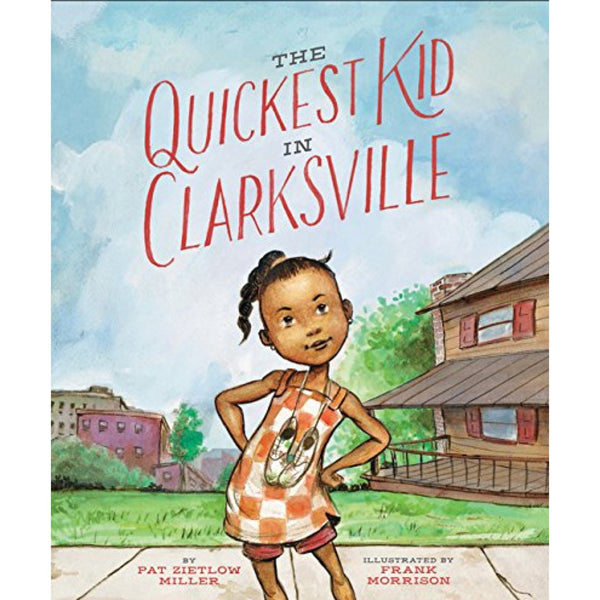 The Quickest Kid in Clarksville (Ages:5-8)
