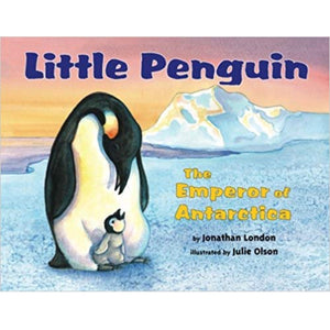 Little Penguin: The Emperor of Antarctica (Ages:5-6)