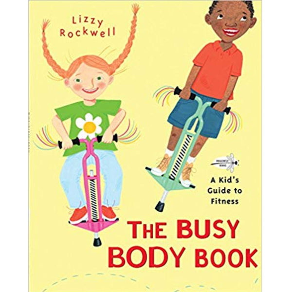 The Busy Body Book: A Kid's Guide to Fitness (Ages:3-7)