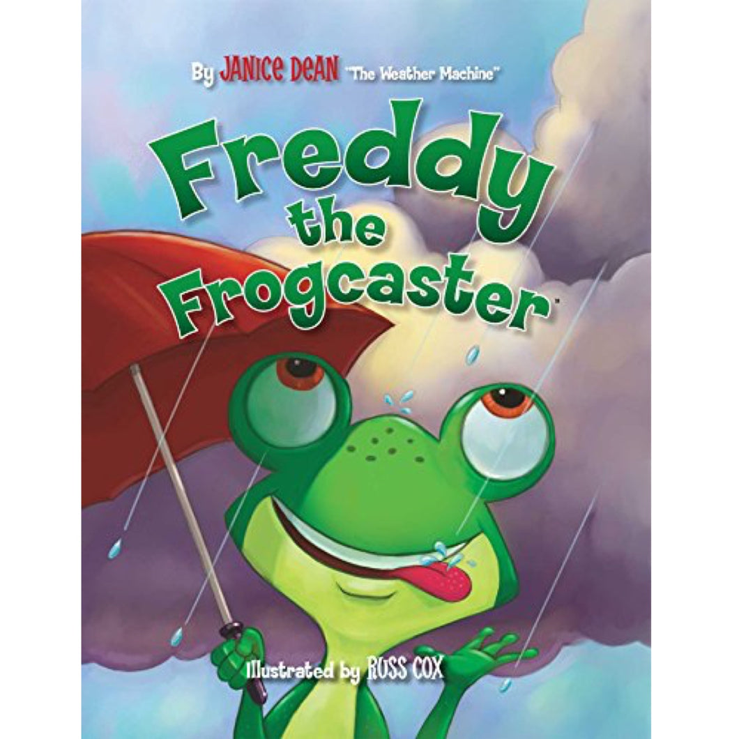 Freddy the Frogcaster (Ages:4-8)
