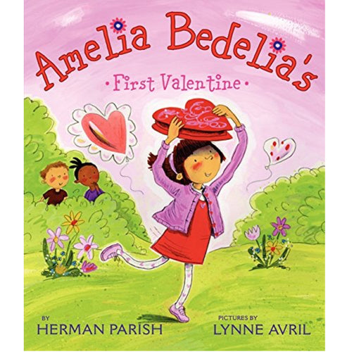 Amelia Bedelia's First Valentine (Ages:4-8)