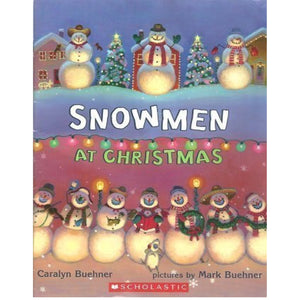 Snowmen at Christmas (Ages:3-7)