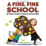 A Fine, Fine School (Ages:4-8)