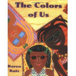 The Colors of Us (Ages:4-8)