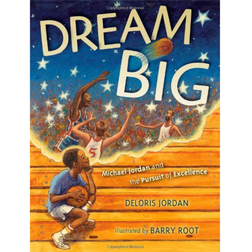 Dream Big (Ages:4-8)