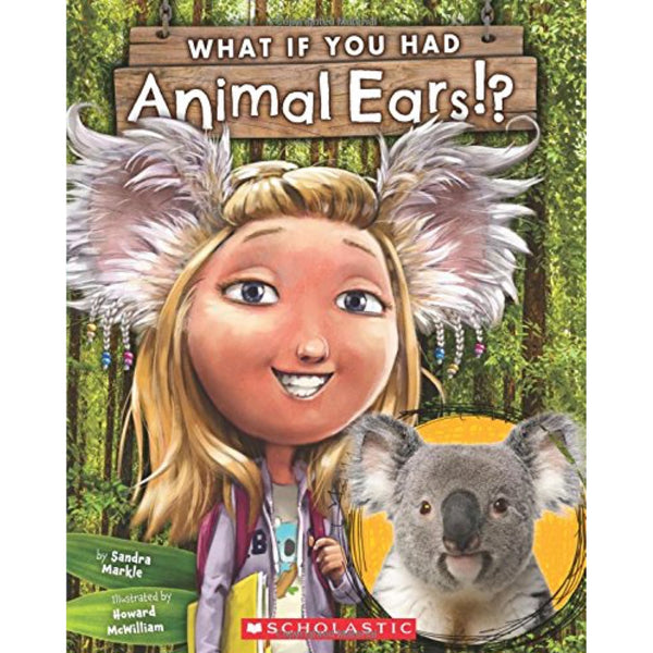 What If You Had Animal Ears? (Ages:4-8)