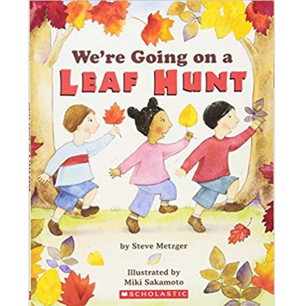 We're Going on a Leaf Hunt (Ages:4-8)