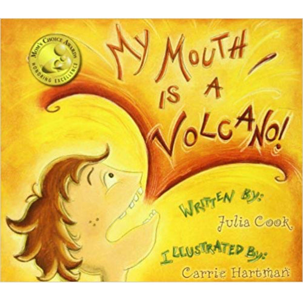 My Mouth Is a Volcano! (Ages:5-8)