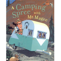 A Camping Spree With Mr. Magee (Ages:4-7)