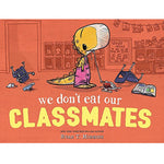 We Don't Eat Our Classmates (Ages:5-6)