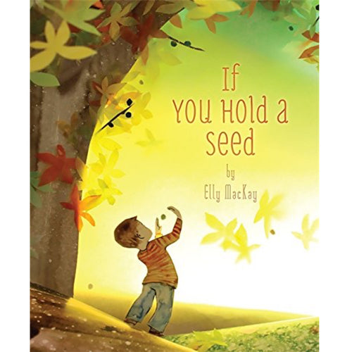 If You Hold a Seed (Ages:5-8)