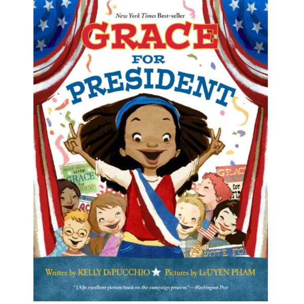 Grace for President (Ages:5-9)