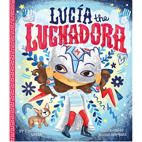Lucia the Luchadora (Ages:3-7)