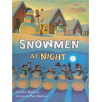Snowmen at Night (Ages:5-6)