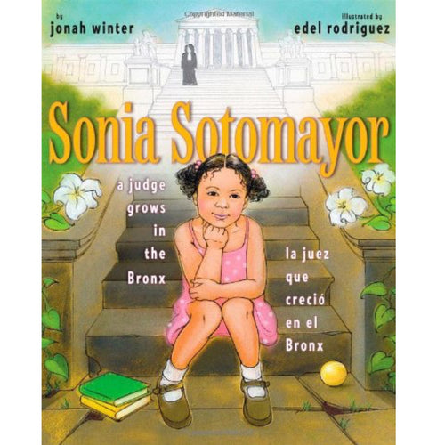Sonia Sotomayor (Ages:4-8)
