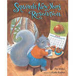 Squirrel's New Year's Resolution (Ages:4-8)