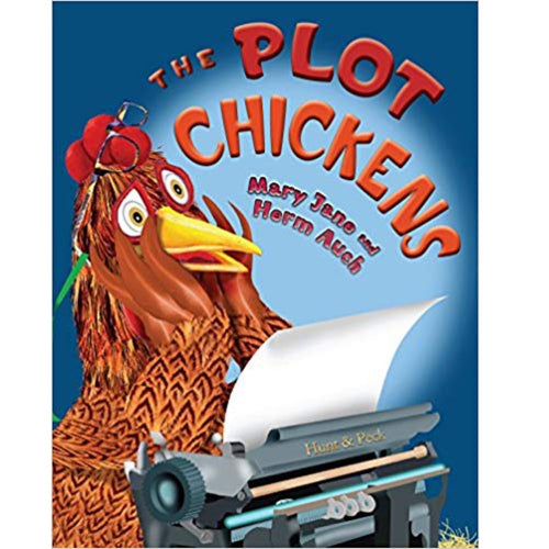 The Plot Chickens (Ages:4-8)