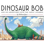 Dinosaur Bob and His Adventures...  (Ages:4-8)