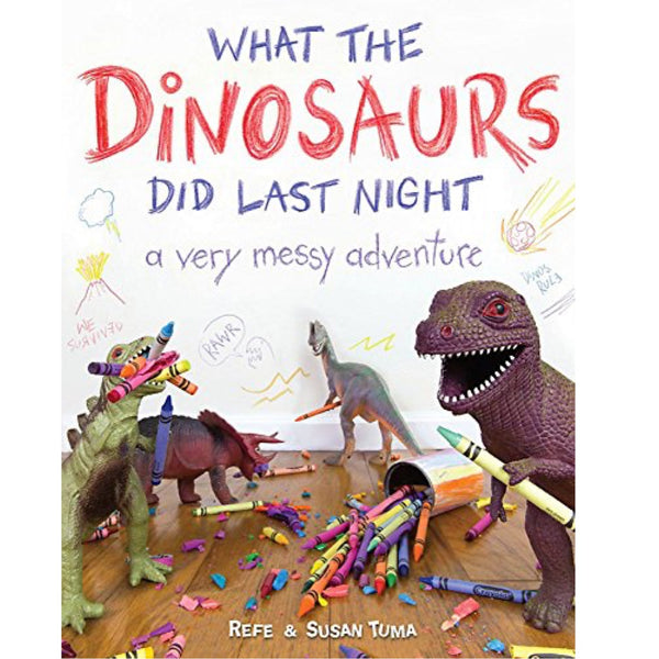 What the Dinosaurs Did Last Night (Ages:5-6)