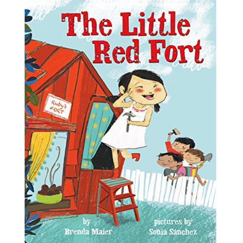 The Little Red Fort (Ages:4-8)