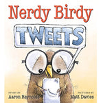 Nerdy Birdy Tweets (Ages:4-8)