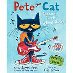 Pete the Cat: Rocking in My School Shoes (Ages:4-8)