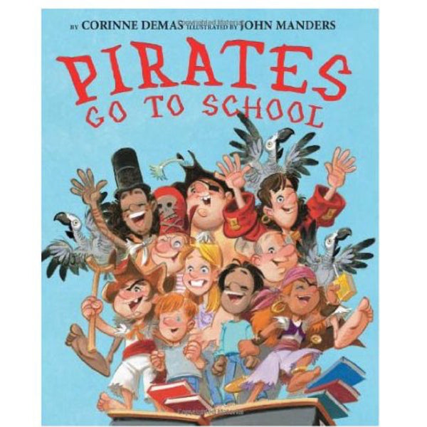 Pirates Go to School (Ages:4-8)