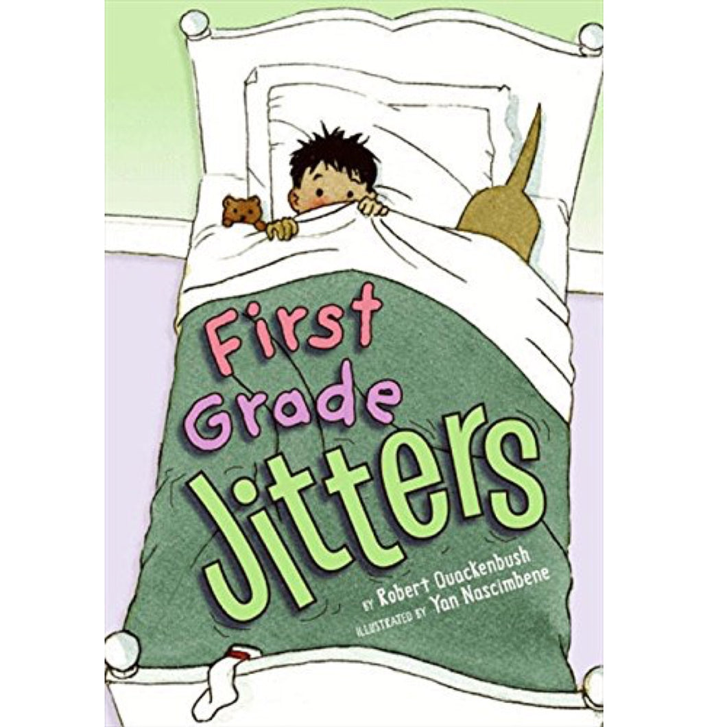 First Grade Jitters (Ages:4-8)