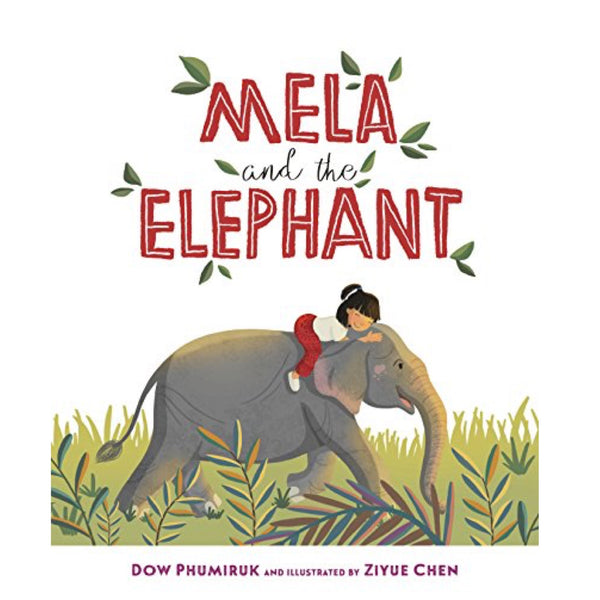 Mela and the Elephant (Ages:5-8)