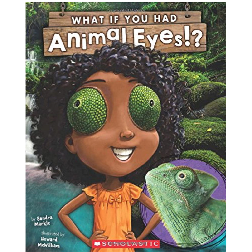 What If You Had Animal Eyes? (Ages:4-8)