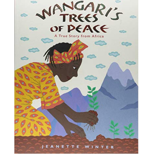 Wangari's Trees of Peace (Ages:4-7)