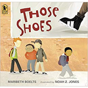 Those Shoes (Ages:5-8)