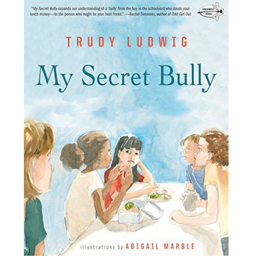 My Secret Bully (Ages:6-9)