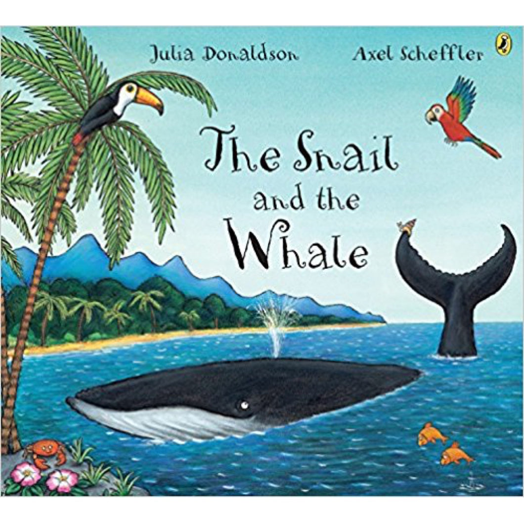 The Snail and the Whale (Ages:3-7)