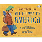 All the Way to America (Ages:5-9)