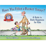 Have You Filled a Bucket Today? (Ages:4-9)