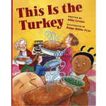This Is the Turkey (Ages:4-8)