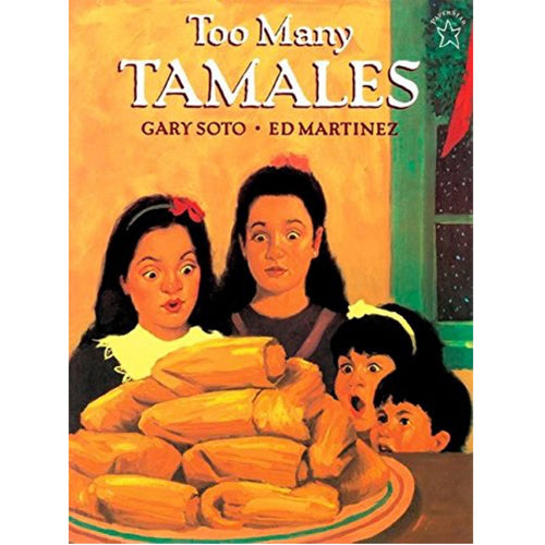 Too Many Tamales (Ages:4-8)