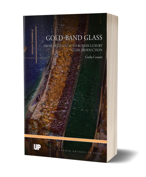 Gold-Band Glass. From Hellenistic to Roman Luxury Glass Production