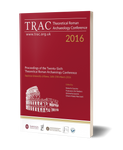 TRAC 2016. Proceedings of the Twenty-Sixth Theoretical Roman Archaeology Conference, Sapienza University of Rome, 16th-19th March 2016
