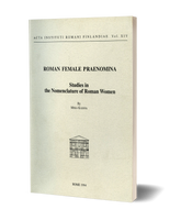 Roman Female Praenomina - Studies in the Nomenclature of Roman Women