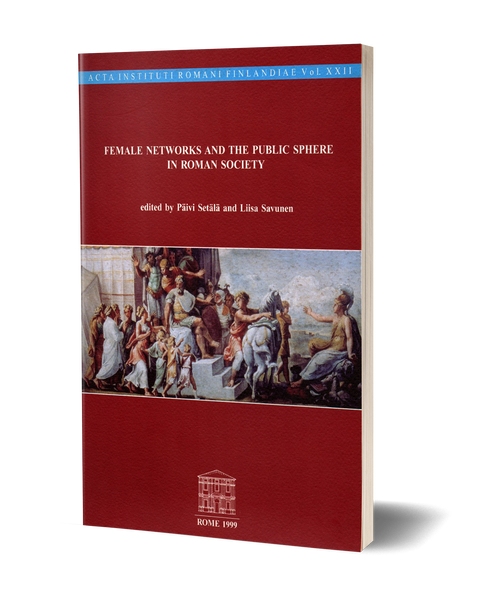 Female Networks and the Public Sphere in Roman Society