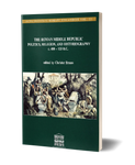 The Roman Middle Republic. Politics, religion, and historiography c. 400 – 133 b.C.