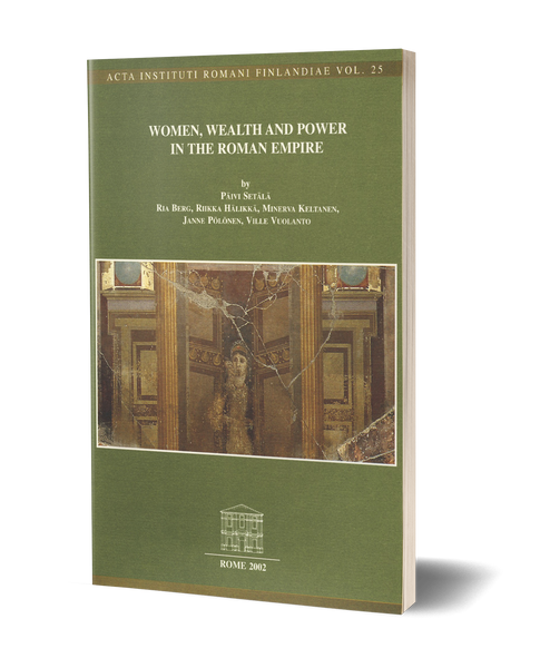 Women, Wealth and Power in the Roman Empire
